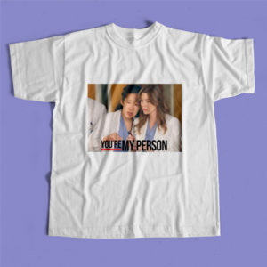 Polera Grey's Anatomy » You Are My Person»